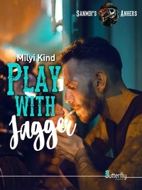 Milyi Kind - Play with Jagger - Sanmdi's Angers #3.