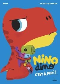Mim - Nino Dino - C'est à moi!.
