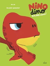 Mim - Nino Dino - Non, pas l'école!.