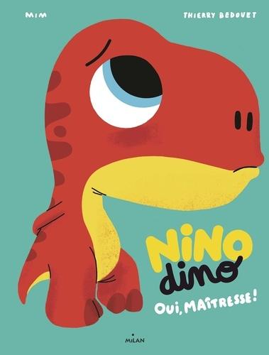 Nino Dino - Oui, Maîtresse!