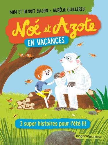 Noe Et Azote Noe Et Azote En Vacances 3 Mim Livres Furet Du Nord