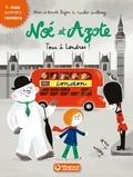 Mim et Benoit Bajon - Noé et Azote Tome 10 : Tous à Londres !.