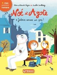 Mim et Benoit Bajon - Noé et Azote Tome 5 : Jaloux comme un pou !.