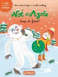 Mim et Benoit Bajon - Noé et Azote Tome 6 : Coup de froid !.