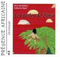 Mimi Barthélemy et Catherine Bayle - Les perles de Zima.