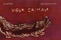 Mimi Barthélemy - Vieux caïman - Contes des grandes îles de la mer Caraïbe.