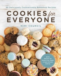 Mimi Council - Cookies for Everyone - 99 Deliciously Customizable Bakeshop Recipes.
