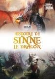 Mimi - Histoire de Sinne le dragon.