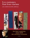 Mimi Lempicka et Marie Simon - Les costumes font leur cinéma - Les carnets de Mimi Lempicka.