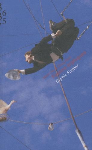 Mimi Oka et Doug Fitch - Festins orphiques - Expérimentations culinaires ou l'autobiographie d'une collaboration artistique.