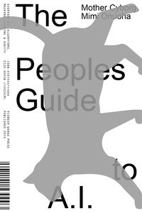 Mimi Onuoha - The people's guide to A.I..