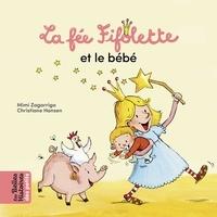 Mimi Zagarriga - La Fée Fifolette et le bébé.