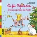 Mimi Zagarriga et Christiane Hansen - La fée Fifolette et les surprise de Noël.