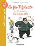 Mimi Zagarriga et Alice Morentorn - La fée Fifolette  : La fée Fifolette et le voleur de baguette.
