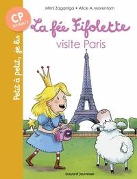 Alice A. Morentorn et Mimi Zagarriga - La fée Fifolette visite Paris.