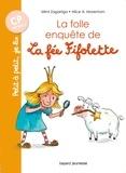 Mimi Zagarriga et Alice Morentorn - La folle enquête de la fée Fifolette.