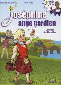 Mimie Mathy et  Galdric - Joséphine ange gardien Tome 3 : Le secret des Macmillan.