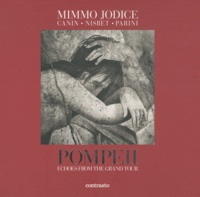 Mimmo Jodice - Pompeii - Echoes from the Grand Tour.