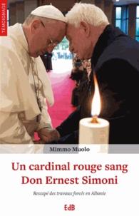 Era-circus.be Un cardinal rouge sang : Don Ernest Simoni - Rescapé des travaux forcés en Albanie Image