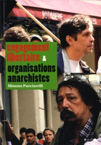 Mimmo Pucciarelli - Engagement libertaire & organisations anarchistes.