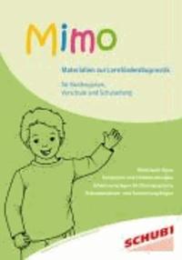 Mimo - Materialien zur Lernförderdiagnostik - Für Kindergarten, Vorschule und Schulanfang.