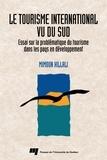 Mimoun Hillali - Le tourisme international vu du Sud : essai sur la problématique du tourisme dans les pays en développement.