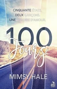 Mimsy Hale - 100 jours.