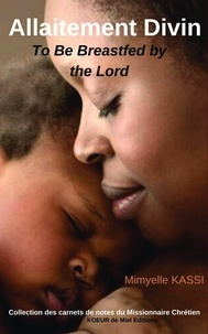 Téléchargement ebook gratuit pdf italiano Allaitement Divin  - To be breastfed by the Lord