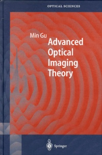 Min Gu - ADVANCED OPTICAL IMAGING THEORY.