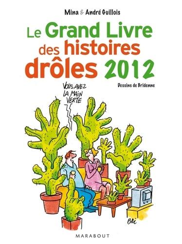 Le grand livre des histoires drôles 2012