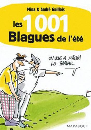 Mina Guillois et André Guillois - Les 1001 blagues de l'été.