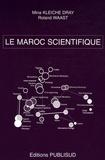 Mina Kleiche Dray et Roland Waast - Le Maroc scientifique.