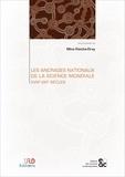 Mina Kleiche Dray - Les ancrages nationaux de la science mondiale XVIIIe-XXIe siècles.