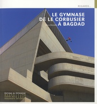 Deedr.fr Le gymnase de Le Corbusier à Bagdad Image