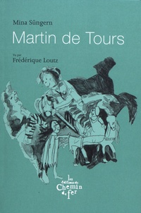 Mina Süngern - Martin de Tours.