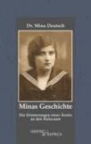 Minas Geschichte - Die Erinnerungen einer Ärztin an den Holocaust.