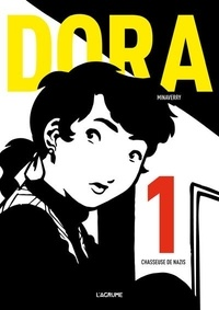 Minaverry - Dora Tome 1 : Chasseuse de nazis.