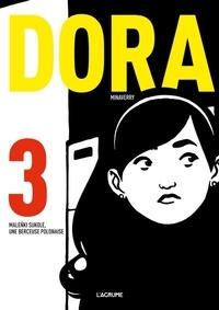 Minaverry - Dora Tome 3 : Malenki Sukole, une berceuse polonaise.