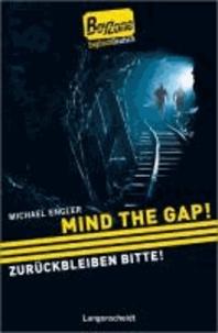 Mind the Gap!  - Zurückbleiben bitte! - ab 4 Jahren Englisch.