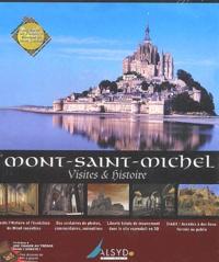 Anonyme - Le Mont Saint-Michel, visites & histoire - CD-ROM.
