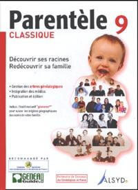 Anonyme - Parentèle 9 classique - Découvrir ses racines, redécouvrir sa famille, CD-ROM.