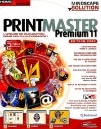 Collectif - Printmaster Premium 11 - 7 CD-ROM.
