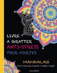 Minedition - Mandalas - Avec 10 planches à gratter, modèles, stylet.