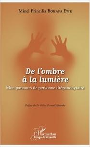 Minel Princilia Bokapa Ewe - De l'ombre à la lumière - Mon parcours de personne drépanocytaire.