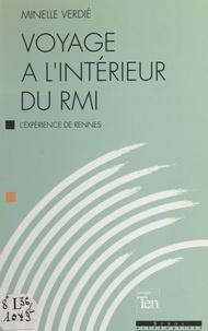 Minelle Verdié - Voyage à l'intérieur du RMI - L'expérience de Rennes.