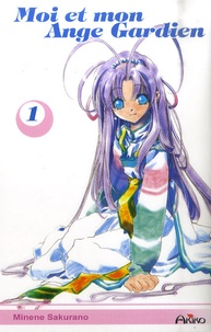 Minene Sakurano - Moi et mon Ange Gardien Tome 1 : .