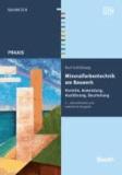Mineralfarbentechnik am Bauwerk - Vorteile, Anwendung, Ausführung, Beurteilung.
