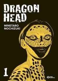 Minetaro Mochizuki - Dragon Head Tome 1 : .