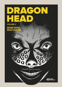 Minetaro Mochizuki - Dragon Head Tome 2 : .