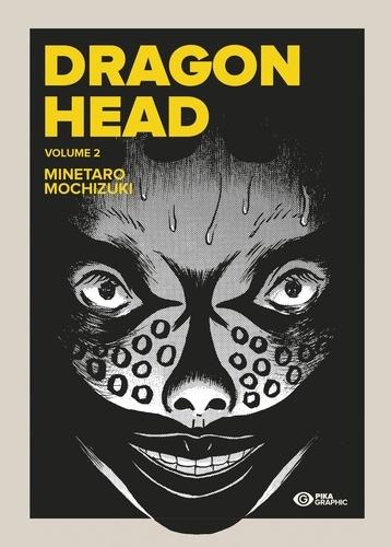 Dragon Head Tome 2